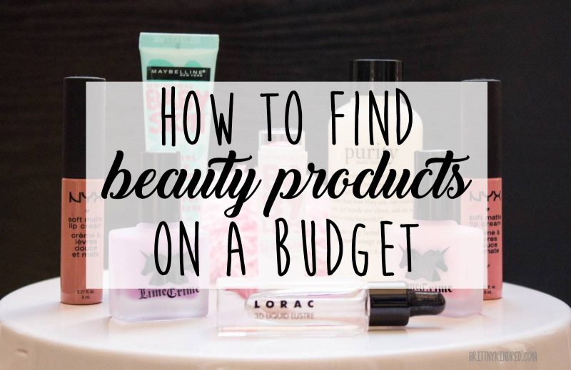 How To: Find Beauty Products on a Budget