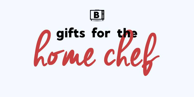 Gift Guide for Home Chefs and Home Cooks