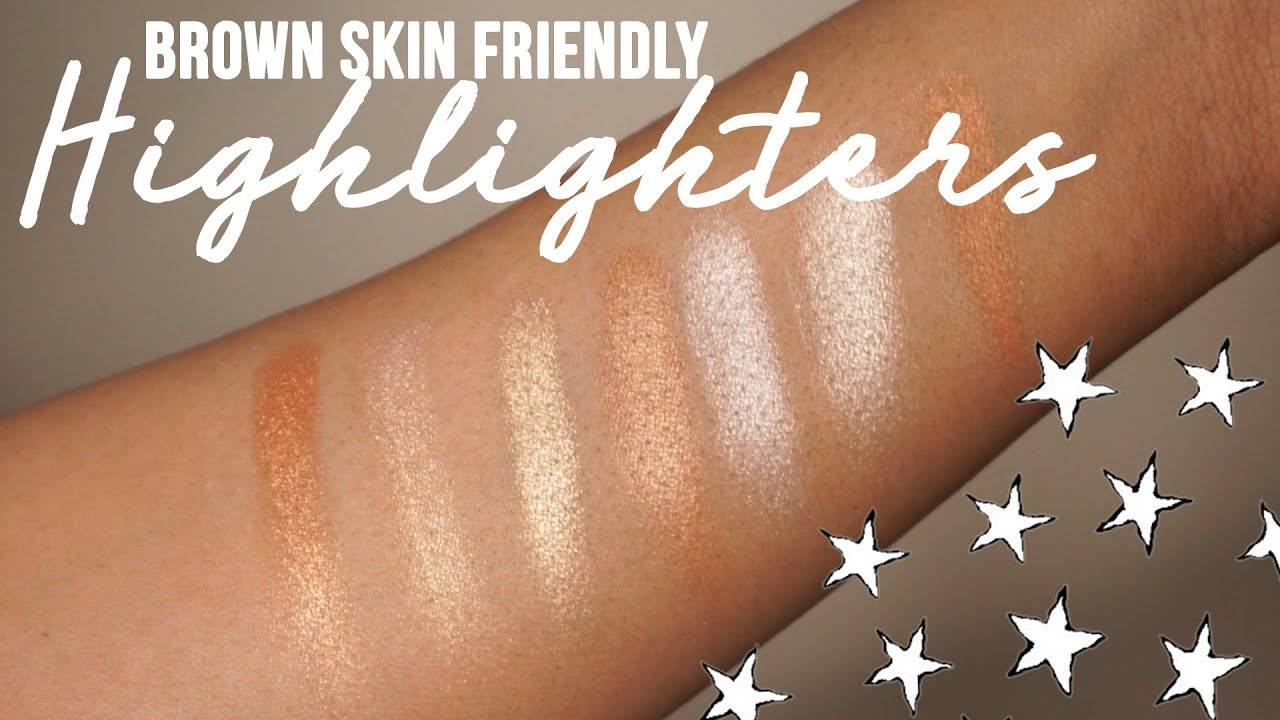 best highlighters for dark skin doc and brown skin