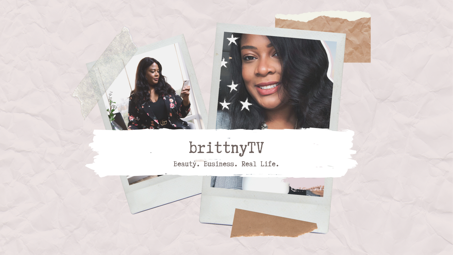 brittnytv youtube rebrand strategy business beauty real life
